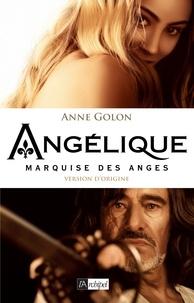 Anne Golon - Angélique Tome 1 : Marquise des Anges.