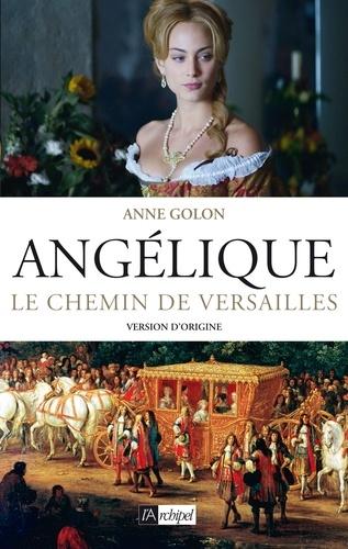 Angélique Tome 2 Le chemin de Versailles