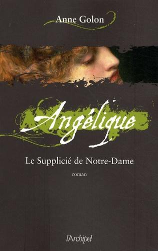 Angélique Tome 4 Le Supplicié de Notre-Dame
