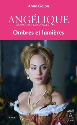 Anne Golon - Angélique Tome 5 : Ombres et lumières sur Paris.