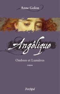 Anne Golon - Angélique, Tome 5 : Ombres et lumières.