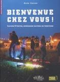 Anne Gonon - Bienvenue chez vous ! - Culture O centre, aménageur culturel de territoire.