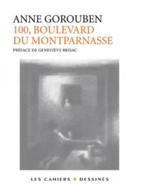 Anne Gorouben - 100, boulevard du Montparnasse.