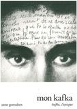 Anne Gorouben - Mon Kafka - Kafka, l'unique.