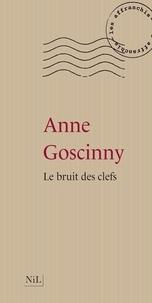 Anne Goscinny - Le bruit des clefs.