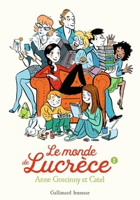 Anne Goscinny et  Catel - Le monde de Lucrèce Tome 2 : .