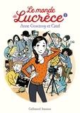 Anne Goscinny et  Catel - Le monde de Lucrèce Tome 3 : .