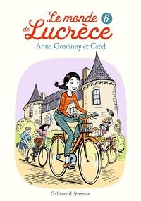 Anne Goscinny et  Catel - Le monde de Lucrèce Tome 6 : .