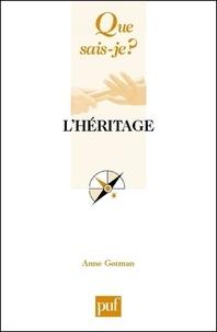 Anne Gotman - L'héritage.