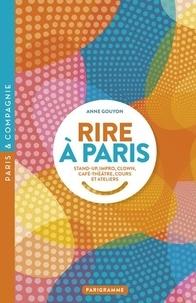 Anne Gouyon - Rire à Paris - Stand-up, impro, clown, café-théâtre, cours et ateliers.