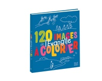 Anne Gravier - 120 images de l'Evangile à colorier.