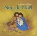 Anne Gravier et Adeline Avril - La merveilleuse Nuit de Noël.