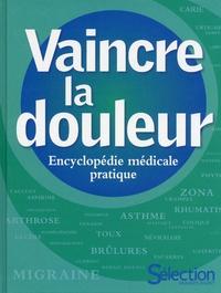 Vaincre la douleur - Encyclopédie médicale pratique.pdf