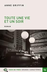 Téléchargement de manuels pdf Toute une vie et un soir (Litterature Francaise)