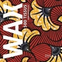 Wax 500 tissus - Anne Grosfilley |