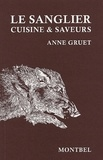 Anne Gruet - Le sanglier - Cuisine et saveurs.