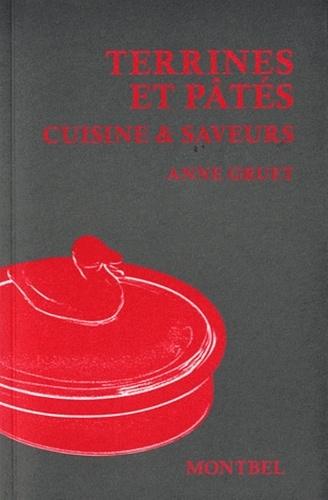 Anne Gruet - Terrines et pâtés - Cuisine & saveurs.
