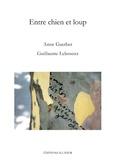 Anne Guerber - Entre chien et loup.
