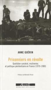 Prisonniers en révolte - Quotidien carcéral, mutineries et politique pénitentiaire en France (1970-1980).pdf
