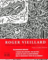 Anne Guérin - Roger Vieillard - Catalogue raisonné, Oeuvre gravé 1934-1989, Coffret  2 volumes.
