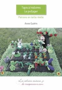 Anne Guérin - Tapis à histoire - Le Potager.