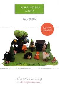 Anne Guérin - Tapis à histoires : la forêt - Patron en taille réelle.
