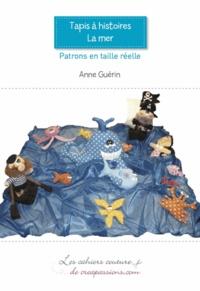 "Anne Guérin - Tapis à histoires ""La mer""."