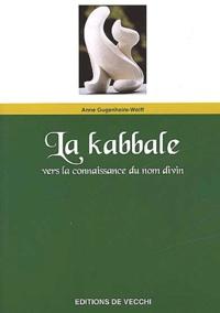 La kabbale. Vers la connaissance du nom divin.pdf