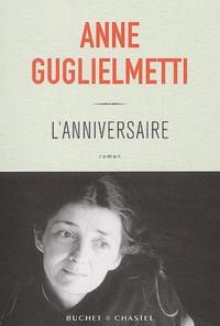 Anne Guglielmetti - L'anniversaire.