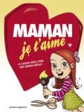 Anne Guillard et  Laudrain - Maman je t'aime.