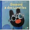 Anne Gutman - Gaspard a des lunettes.