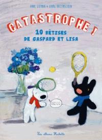 Anne Gutman - Les 10 catastrophes de Gaspard et Lisa.
