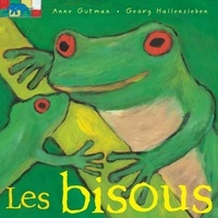 Anne Gutman et Georg Hallensleben - Les bisous.
