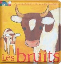 Anne Gutman et Georg Hallensleben - Les bruits.