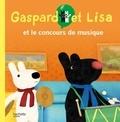Anne Gutman et Georg Hallensleben - Les catastrophes de Gaspard et Lisa  : Le concert de l'école.