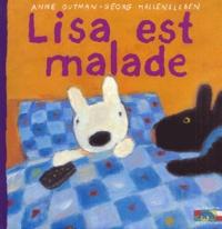 Anne Gutman et Georg Hallensleben - Les catastrophes de Gaspard et Lisa Tome 17 : Lisa est malade.