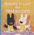 Anne Gutman et Georg Hallensleben - Les catastrophes de Gaspard et Lisa Tome 18 : Gaspard et Lisa au restaurant.