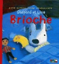 Anne Gutman et Georg Hallensleben - Les catastrophes de Gaspard et Lisa Tome 24 : Brioche.