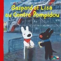 Anne Gutman et Georg Hallensleben - Les catastrophes de Gaspard et Lisa Tome 33 : Gaspard et Lisa au Centre Pompidou.