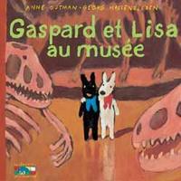 Anne Gutman et Georg Hallensleben - Les catastrophes de Gaspard et Lisa Tome 4 : Gaspard et Lisa au musée.