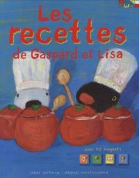 Anne Gutman et Georg Hallensleben - Les recettes de Gaspard et Lisa.