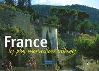 Anne Guyot-Deloche et Jacques Guillard - France, les plus merveilleux villages.
