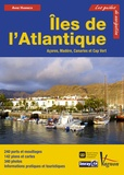 Anne Hammick - Iles de l'Atlantique - Açores, Madère, Canaries et Cap Vert.