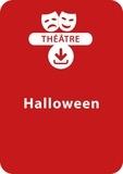 Anne Hamot et Sabine Assouline - THEATRALE  : Halloween (5 - 8 ans) - Un lot de 3 pièces de théâtre à télécharger.