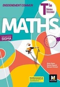 Anne Heam et Michel Rigault - Maths Tle séries techno Sigma.