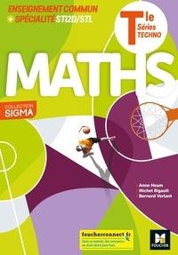 Anne Heam et Michel Rigault - Maths Tle STI2D/STL Sigma - Enseignement commun + spécialité.
