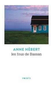 Anne Hébert - Les fous de Bassan.