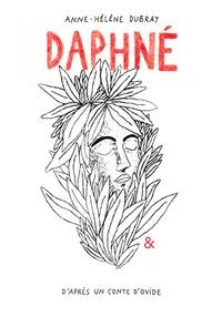 Anne-Hélène Dubray - Daphné.