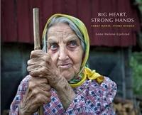Anne Helene Gjelstad - Big Heart, Strong Hands.