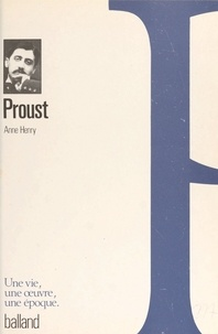 Anne Henry - Proust.